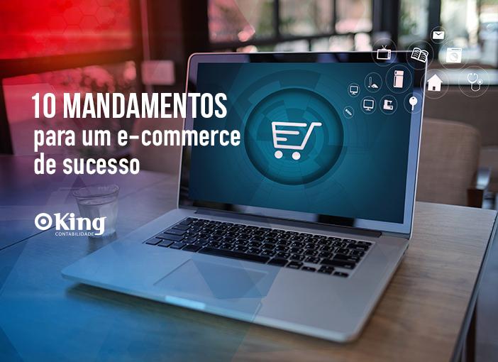 Os 10 mandamentos para ter um e-commerce de sucesso