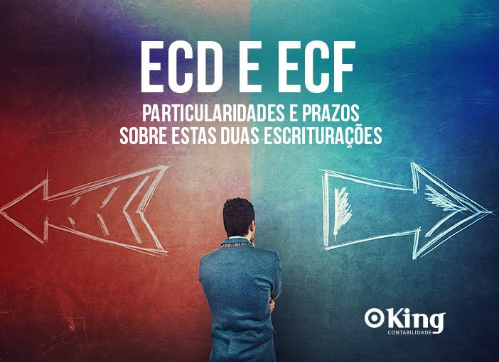 ECD e ECF - Particularidades e Prazos